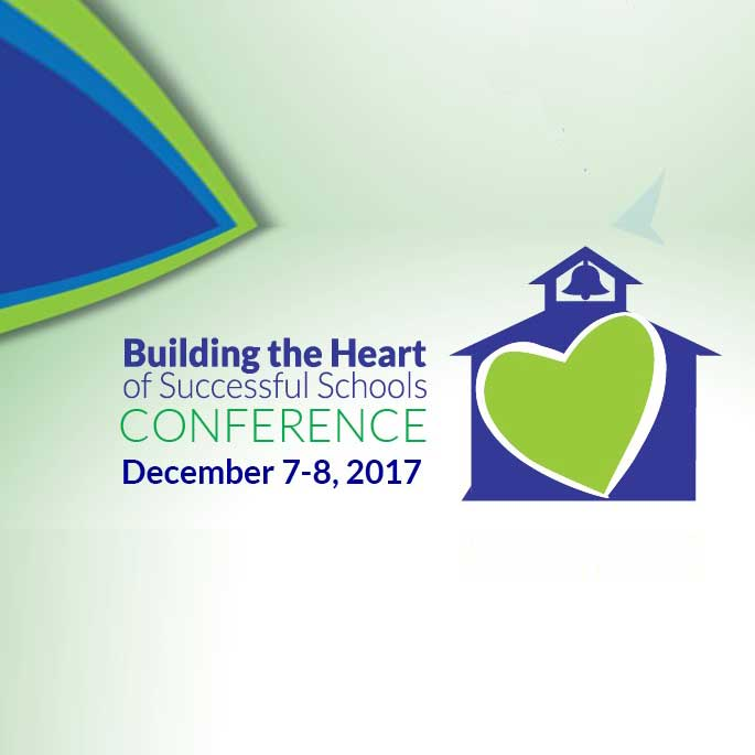 Building the Heart of Successful Schools Conference